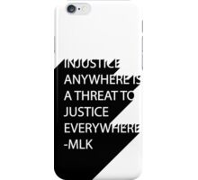 MLK Quote Text iPhone Case/Skin