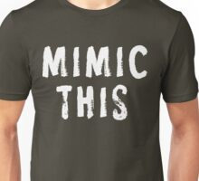 MIMIC THIS - Kimmel (Screen Accurate) Edge of Tomorrow Unisex T-Shirt