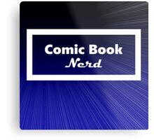 Comic Book Nerd Metal Print