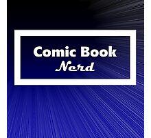 Comic Book Nerd Photographic Print