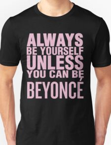 Bey Yourself (pink font) Unisex T-Shirt