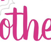 Happy Smother's Day Sticker