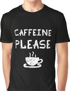 Caffeine Please Funny Grunge Graphic T-Shirt