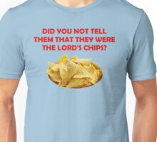 The Lord's Chips Unisex T-Shirt