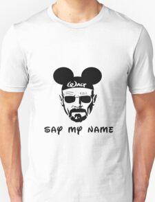 Walter White Say My Name Unisex T-Shirt