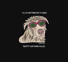 I'll do anything for a cookie.  Unisex T-Shirt