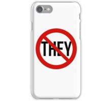No They! iPhone Case/Skin