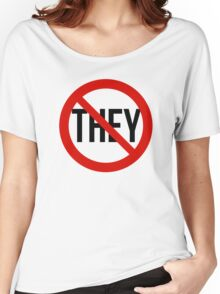 No They! Women's Relaxed Fit T-Shirt