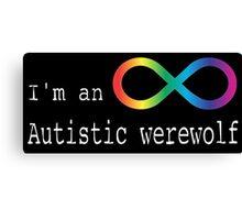 Autistic Werewolf Canvas Print
