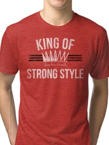 King of Stong Style Tri-blend T-Shirt