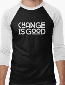 Change Is Good {White Version} Men's Baseball ¾ T-Shirt