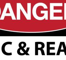 DANGER Logic & Reason are harmful to faith Sticker