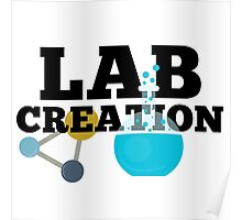Lab Creation Science Themed Poster