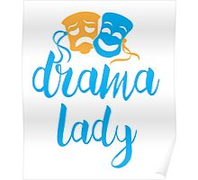 drama lady with happy sad masks Poster