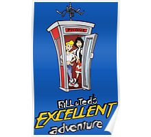 Bill and Ted's Excellent Adventure Poster