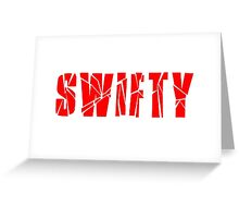 Swifty Taylor Swift Greeting Card