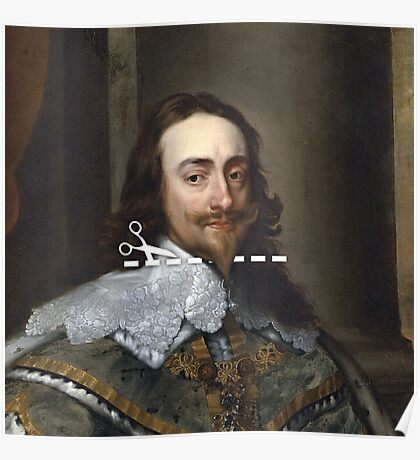 Cut Here - Charles I Poster