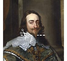 Cut Here - Charles I Photographic Print