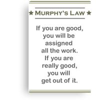 Murphy's Law - Ultimate Office Humor Canvas Print