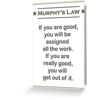 Murphy's Law - Ultimate Office Humor Greeting Card