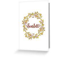 Scarlett lovely name and floral bouquet wreath Greeting Card