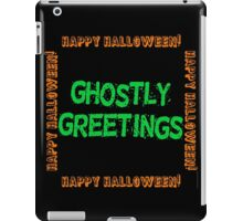 Ghostly Greetings iPad Case/Skin