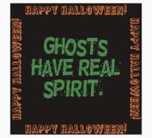 Ghosts Have Real Spirit Kids Tee
