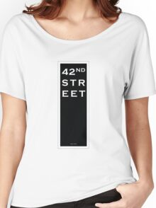 42nd Street - NYC Women's Relaxed Fit T-Shirt