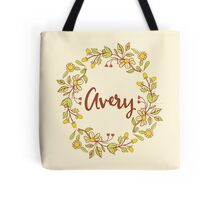 Avery lovely name and floral bouquet wreath Tote Bag