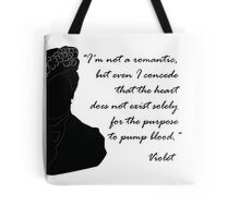 Quote Violet of Downton Abbey Tote Bag