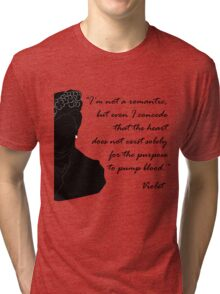 Quote Violet of Downton Abbey Tri-blend T-Shirt