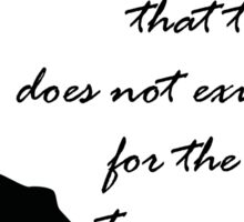 Quote Violet of Downton Abbey Sticker