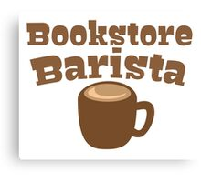Bookstore Barista Canvas Print