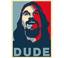 DUDE Photographic Print