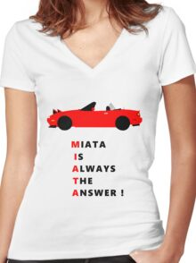 Miata is always the answer! Women's Fitted V-Neck T-Shirt