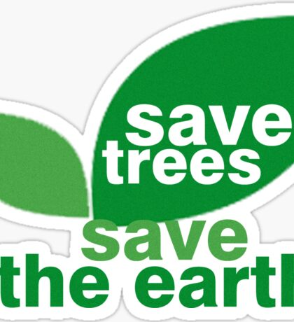Save Trees Save the Earth Sticker
