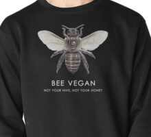 Bee Vegan  Pullover