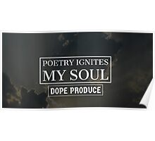 Poetry Ignites My Soul Poster