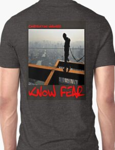 Construction workers KNOW FEAR Unisex T-Shirt