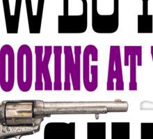 Looking at Your Gun in Nashville Sticker