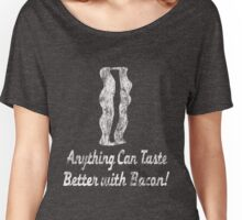 Vintage Anything Can Taste Better With Bacon Women's Relaxed Fit T-Shirt