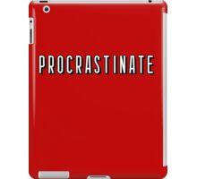 Netflix - Procrastinate iPad Case/Skin