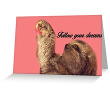 Inspirational Sloth Greeting Card