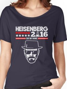 HEISENBERG PINKMAN 2016 SAY MY NAME Women's Relaxed Fit T-Shirt
