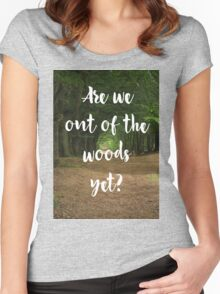 Are we out of the woods yet? Women's Fitted Scoop T-Shirt
