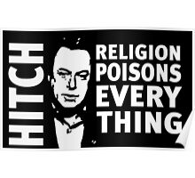 Christopher Hitchens Religion Poisons Everything Poster