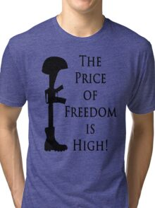 Price of Freedom Tri-blend T-Shirt