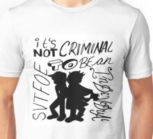 Not Criminal To Be An Individual Unisex T-Shirt