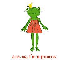 Love me. I'm a princess. Photographic Print