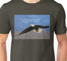 Soar Like an Eagle… if you Can Unisex T-Shirt